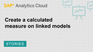 Image for Create a calculated measure on linked models
