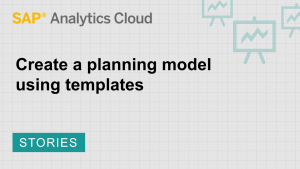 Image for Create a planning model using templates