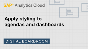 Image for Apply styling to agendas and dashboards