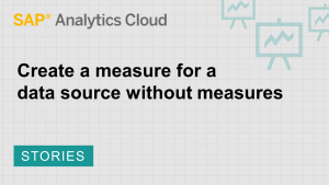 Image for Create a measure for data sources without measures