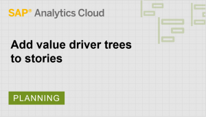 Image for Add value driver trees to stories