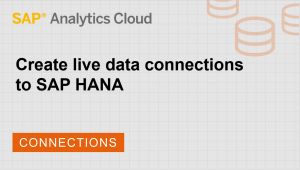 Image for Create a live data connection to SAP HANA