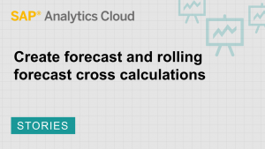 Image for Create forecast and rolling forecast cross calculations