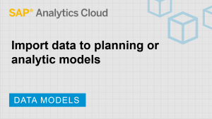 Image for Import data into planning or analytic models