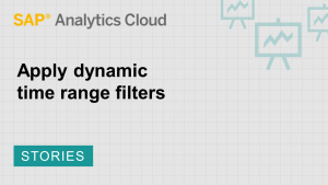 Image for Apply dynamic time range filters